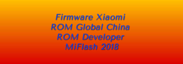Firmware Xiaomi ROM Global China